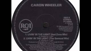 Caron Wheeler - Living In The Light (Red Zone Mix)