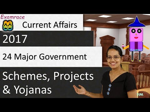 24 Major Government Schemes, Projects and Yojanas 2017: Summary (Current Affairs / GS)