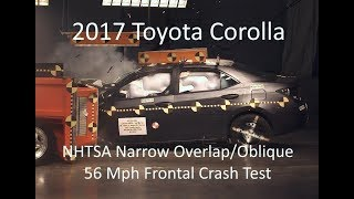 2017-2019 Toyota Corolla NHTSA Oblique Overlap Frontal Crash Test (Test #2)