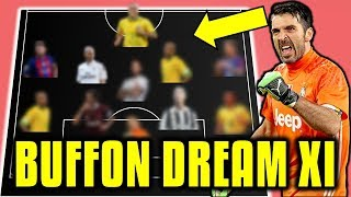 Gianluigi Buffon Chooses His Dream Team XI (All-Time Greatest) - *UPDATED VERSION*
