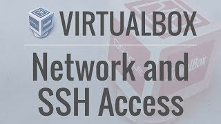 How to Create a Network of Machines in VirtualBox with SSH Access