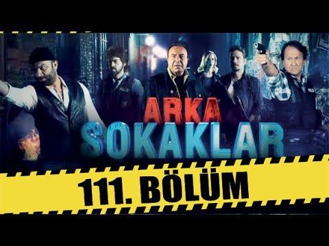 ARKA SOKAKLAR 111. BÖLÜM