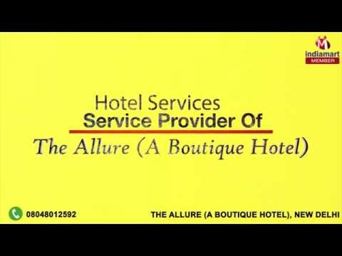 Hotel Services by The Allure ( A Boutique Hotel ), New Delhi
