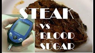#34 Steak vs Blood Sugar