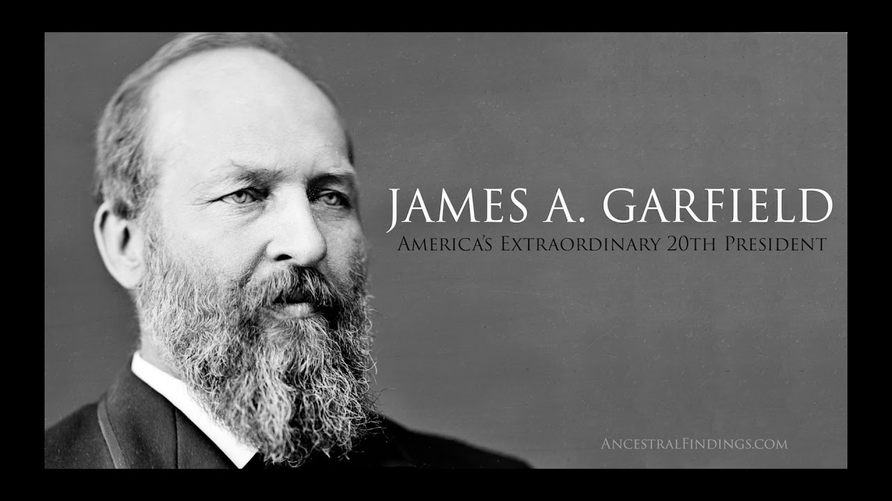 James A Garfield America S Extraordinary 20th President Ancestral Findings