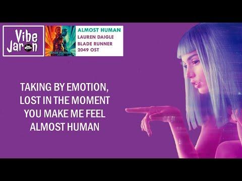 Lauren Daigle - Almost Human (Lyrics) Blade Runner 2049 Theme Song   Black Out 2022 Credit Song