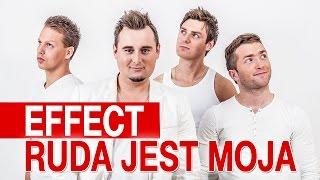 Effect - Ruda jest moja (Oficjalny teledysk)