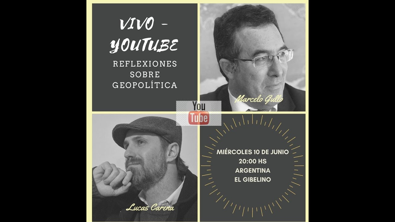 Reflexiones sobre geopolítica - Transmisión en vivo junto a Marcelo Gullo
