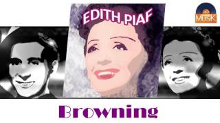 Watch Edith Piaf Browning video
