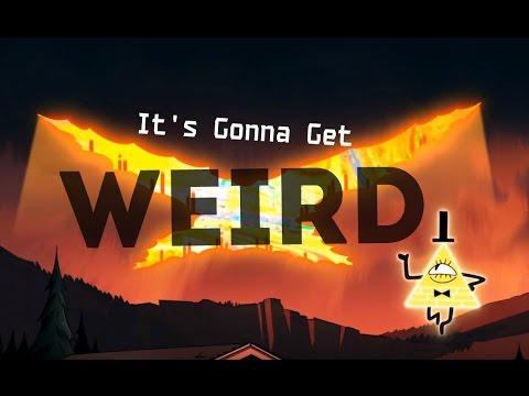 Bill Cipher - It's Gonna Get Weird - Musical (Neil Cicierega)