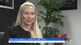 Do you need a 'digital' detox?