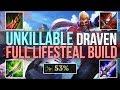 UNKILLABLE DRAVEN - FULL LIFESTEAL BUILD (League of Legends)