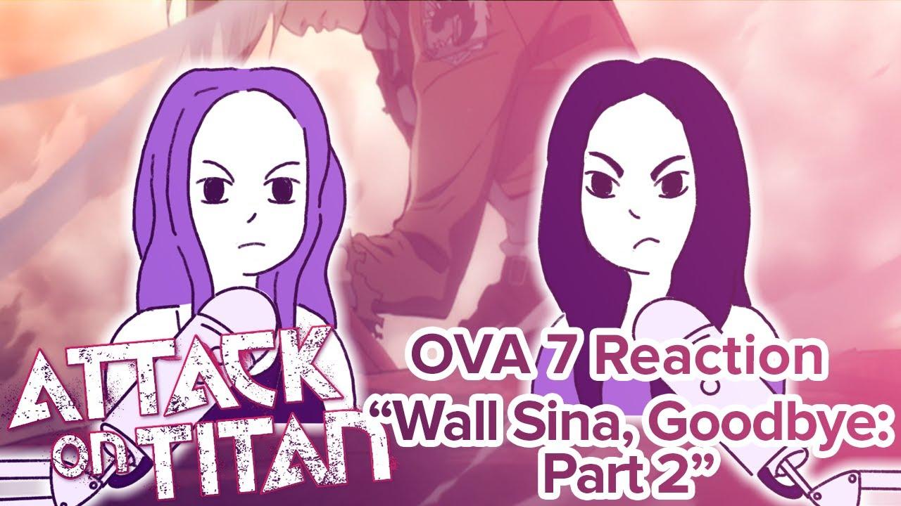 Attack on Titan - Reaction - OVA7: Wall Sina, Goodbye: Part Two