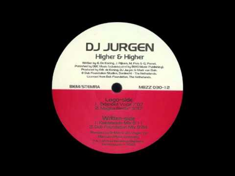 Dj Jurgen - Higher & Higher (Extended Vocal) (2000)