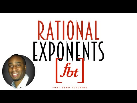 The Best and Longest Rational Exponents Video Ever Made! (Fractional Exponents) [fbt]