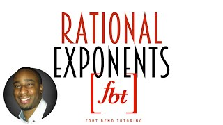 The Best and Lonġest Rational Exponents Video Ever Made! (Fractional Exponents) [fbt]