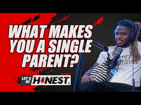 What S Make You A Single Parent Let S Be Honest Youtube