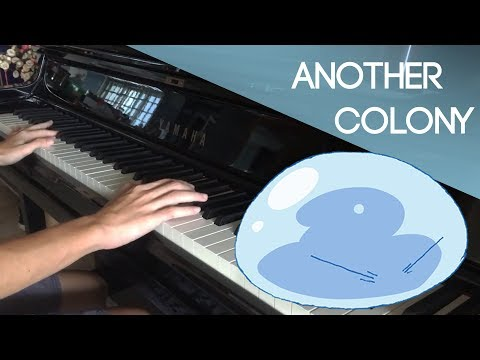 Tensei Shitara Slime Datta Ken ED | TRUE - Another Colony Piano Cover