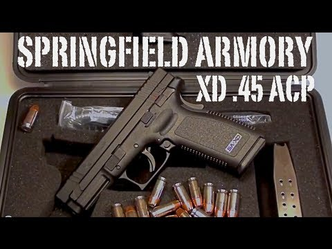 Springfield Armory - XD 45ACP Review
