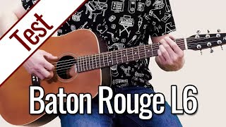 Baton Rouge L6 | Gitarrentest