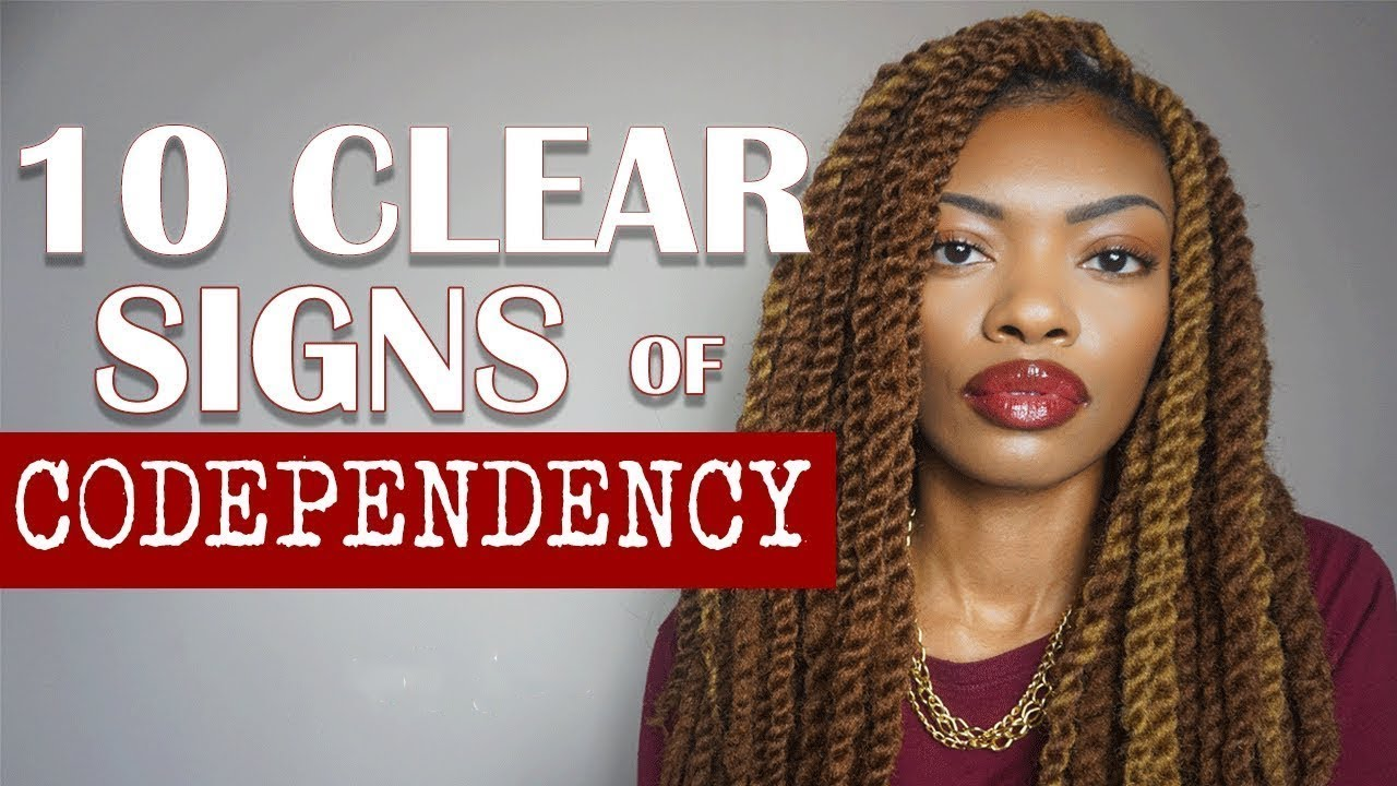 10 SIGNS OF CODEPENDENCY