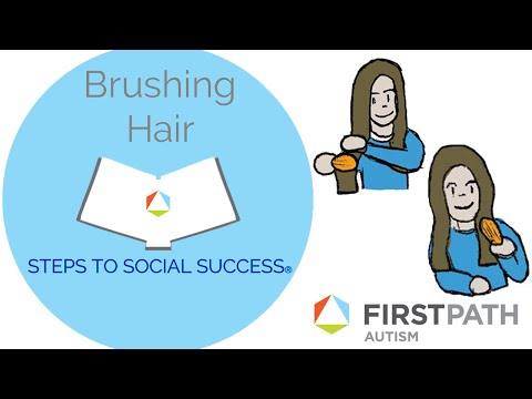 Autism Steps to Social Success®: How To Brush Hair