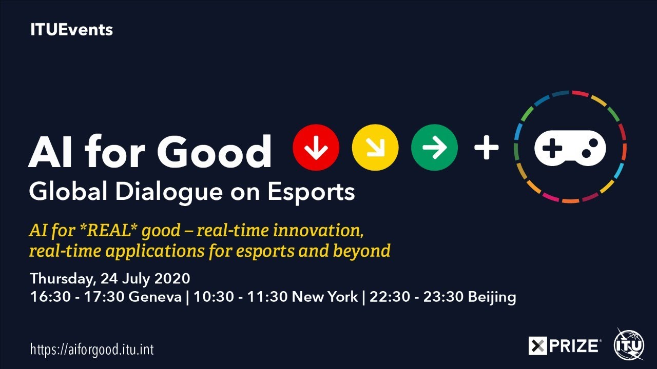AI FOR GOOD LIVE | Global Dialogue on Esports: real-time innovation for esports and beyond