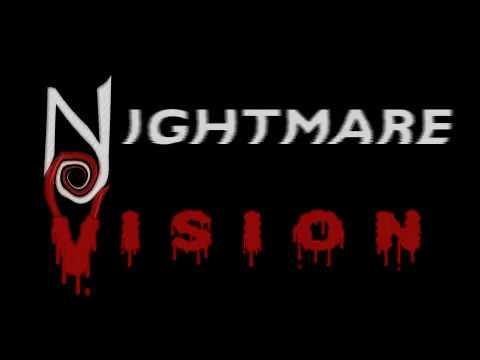 Nightmare Vision