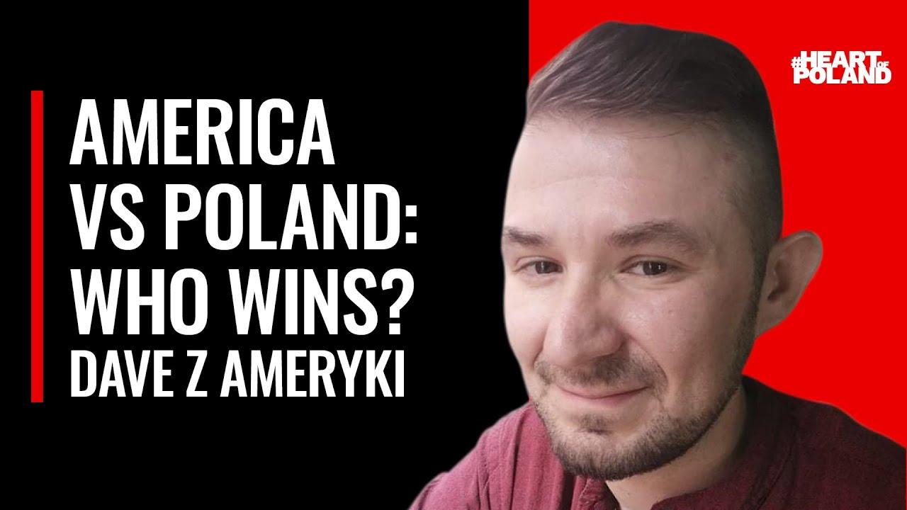 America vs. Poland. Dave z Ameryki