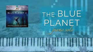 The Blue Planet - Hans Zimmer (Piano Solo + Tutorial)