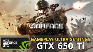 Warface - GTX 650 Ti - i3-3220 [Ultra Settings] - PC Gameplay (HD)