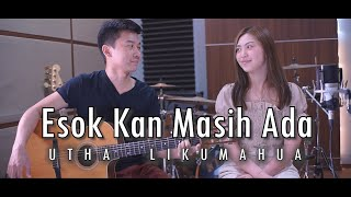 Download lagu Esok Kan Masih Ada - Utha Likumahua | Cover by Nadia & Yoseph (NY Cover)