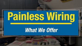 Painless Wiring Kits - What Options You Have When Wiring Your Car or Truck! Eastwood
