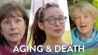 Aging and Death | That's What She Said