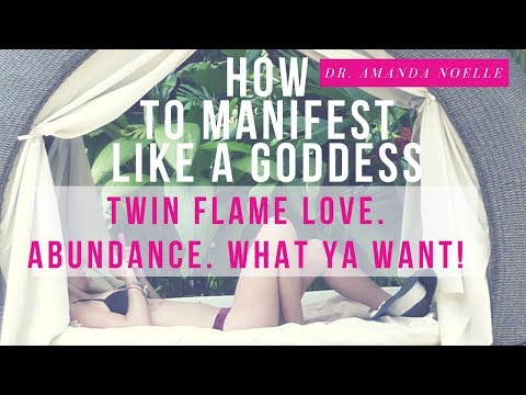 How to Manifest Like a Goddess | Twin Flame Love, Attract Whatever Ya Want!