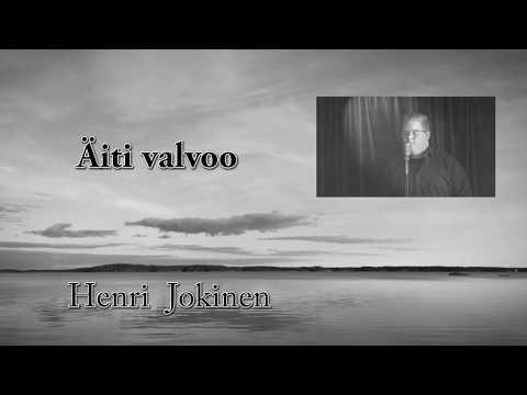 Äiti Valvoo - Henri Jokinen