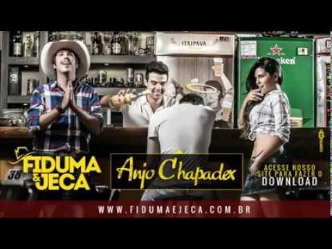 Fiduma & Jeca - Anjo Chapadex (Lançamento Oficial)