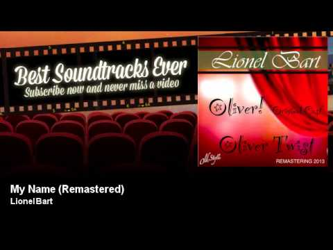 Lionel Bart - My Name - Remastered - Oliver