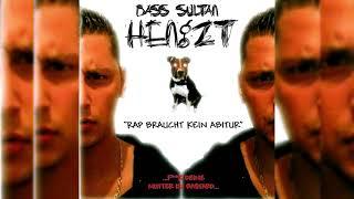 BASS SULTAN HENGZT - INTRO (RAP BRAUCHT KEIN ABITUR) [REMASTERED]