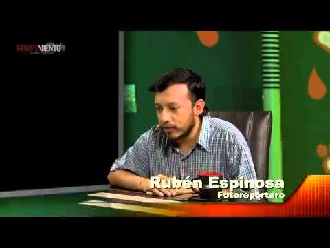 Fragmentos de la Entrevista a Rubén Espinosa en Periodistas de a Pie por Rompeviento TV