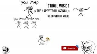 ♫ The Happy Troll (song) Troll Music |No Copyright Music|