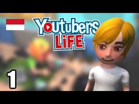 Youtubers Life Indonesia - Perjalanan Menjadi Youtubers Gaming! #1