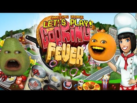 Annoying Orange & Pear Play - I've Got COOKING FEVER!