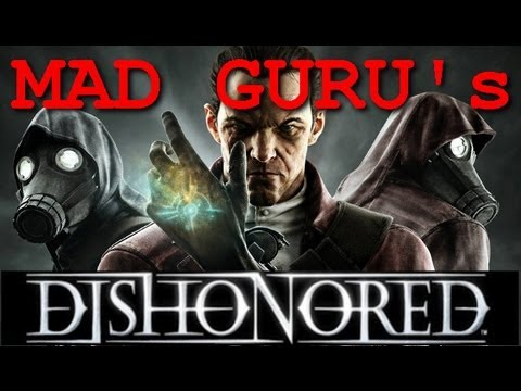 Dishonored DLC KoD Ep12: Dancing with the Barrister