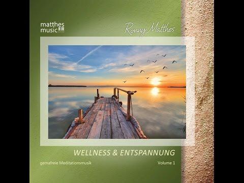 CD - Wellness & Entspannung, Vol. 1 - Gemafreie Entspannungsmusik für Wellness & Meditation