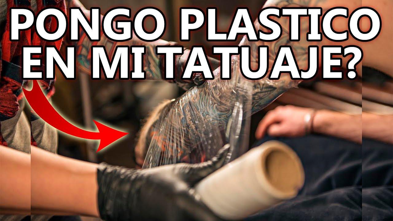Porque Cubren Con Plastico Mi Tatuaje Debo Ponerle Plástico