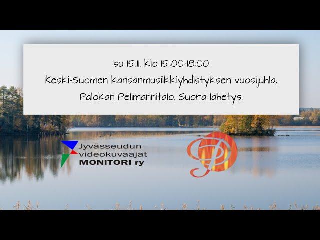 Keski-Suomen kansanmusiikkiyhdistyksen vuosijuhla su 15.11. klo 15:00-18:00