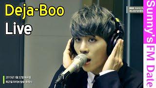 써니의 FM데이트 – After Work Live with JongHyun - Deja-Boo, 퇴근길 라이브 with 종현 - 데자-부 20150122