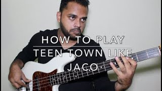 How to play Teen Town like Jaco Pastorius ( NOT a note for note breakdown )