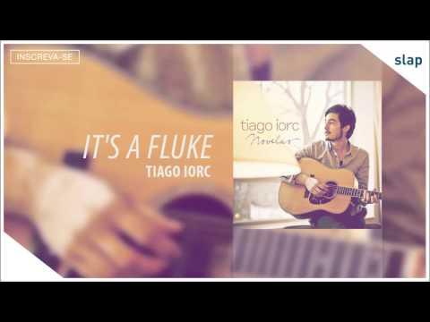 TIAGO IORC - It's a Fluke (Tiago Iorc Novelas) [Áudio Oficial]